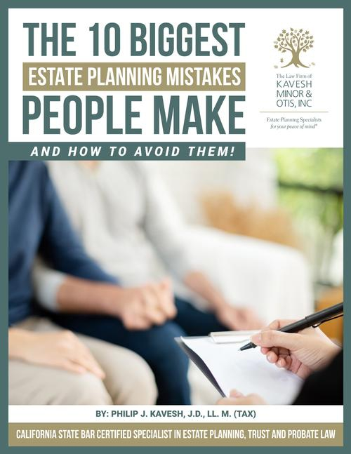 The 10 Biggest Estate Planning Mistakes People Make